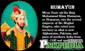 Mughal Emperor Nasir-Ud-Din Muḥammad Humayun