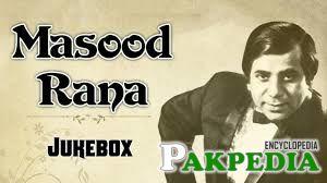 Playback singer Masood Rana