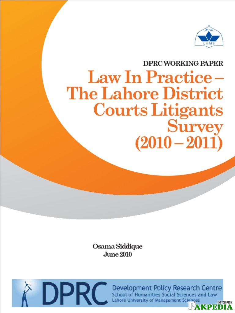 Law in Practice - The Lahore Districts Court s Litigants Survey Book