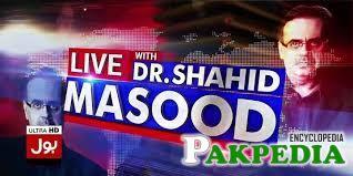 Dr. Shahid Masood at Bol Chanel