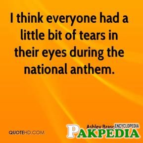 Ashley Brasovan - I think everyone had a little bit of tears in their eyes during the national anthem.